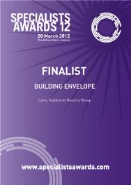 Finalist - Specialists Awards 2012: Building Envelope